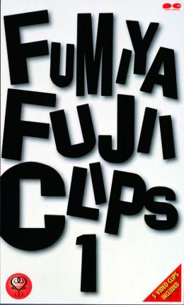 FUMIYA FUJII CLIPS 1