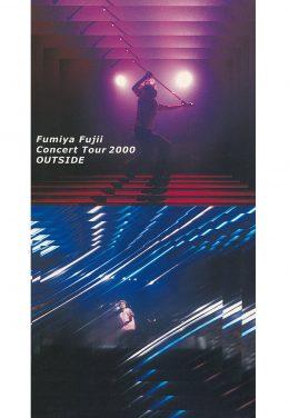 Fumiya Fujii Concert Tour 2000 OUTSIDE