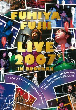 FUMIYA FUJII LIVE 2007 in BUDOKAN
