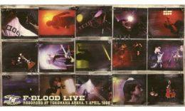 F-BLOOD LIVE [F-BLOOD]