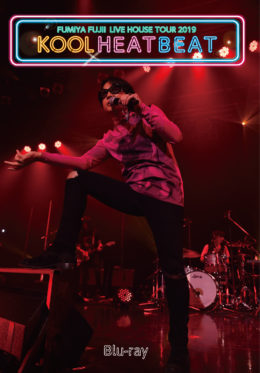 FUMIYA FUJII LIVE HOUSE TOUR 2019 KOOL HEAT BEAT