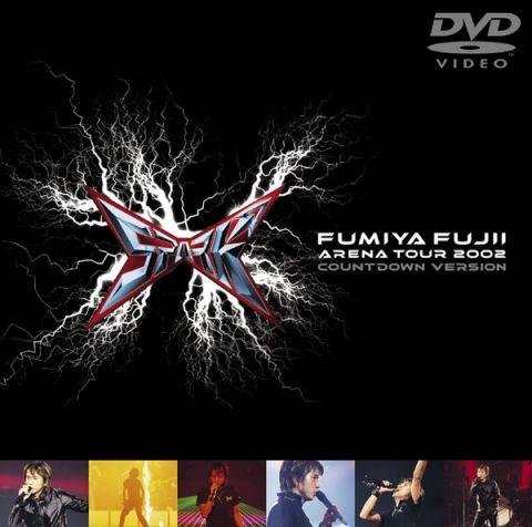 FUMIYA FUJII ARENA TOUR 2002 SPARK COUNTDOWN VERSION