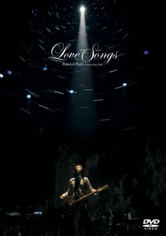 "Fumiya Fujii Concert Tour 2005 ""Love Songs"""
